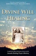 Healing Techniques of Paramhansa Yogananda