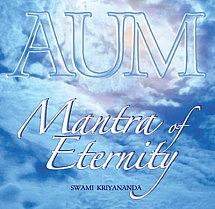 AUM: Mantra of Eternity