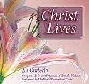 Christ Lives: An Oratorio