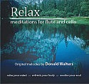 Relax: Meditations for Flute and Cello