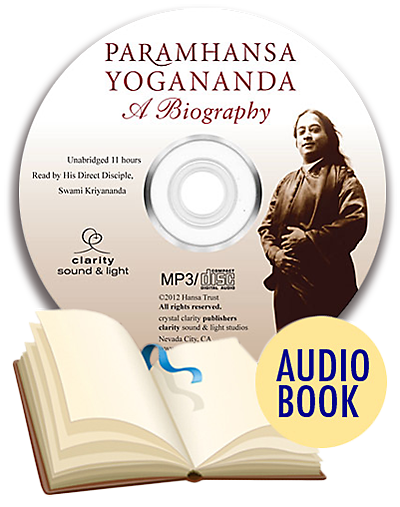 Paramhansa Yogananda: A Biography Audio Book (unabridged)