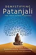Demystifying Patanjali by Kriyananda