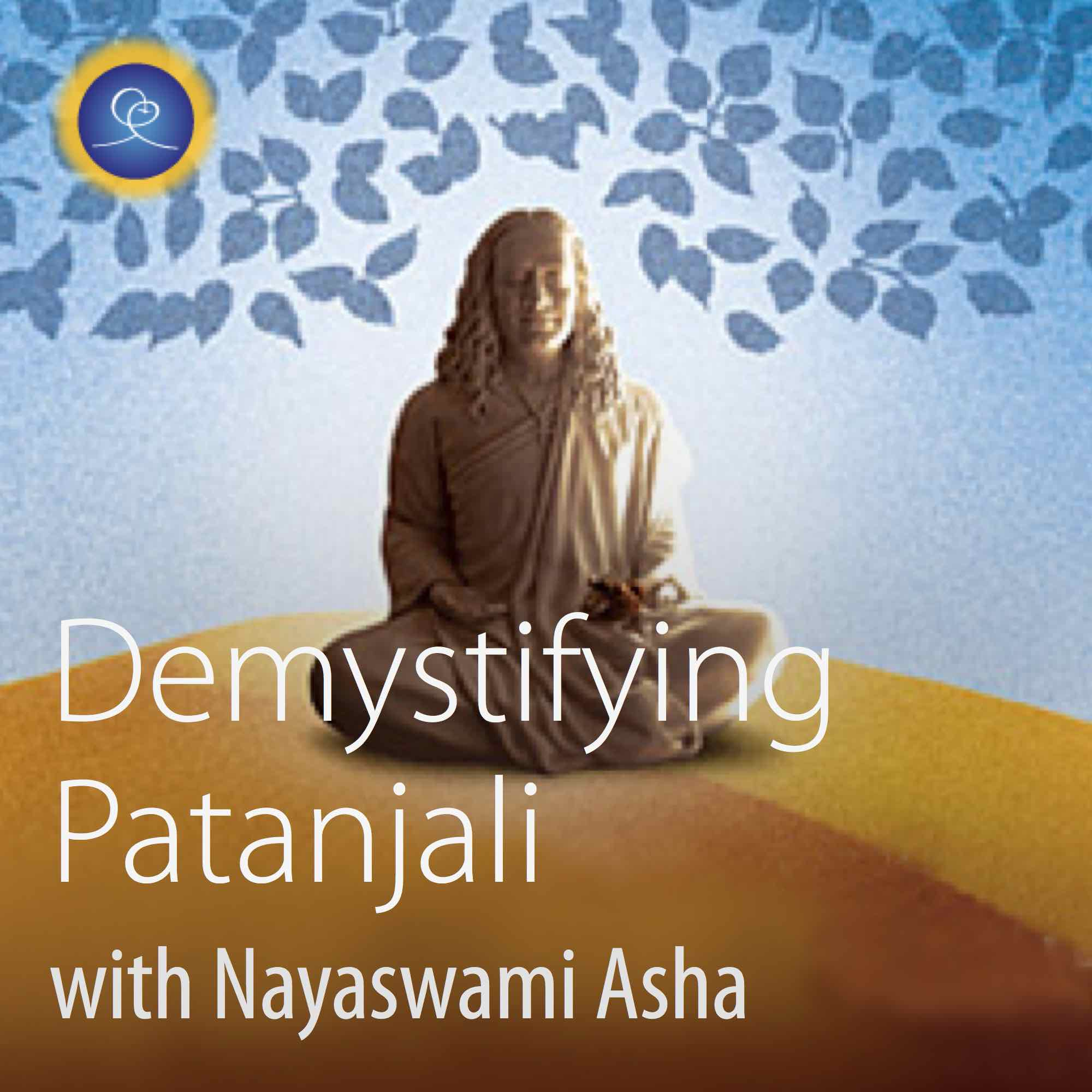 Demystifying Patanjali The Yoga Sutras Listen Via