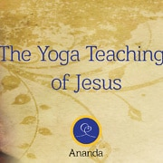 The Yoga Teachings of Jesus