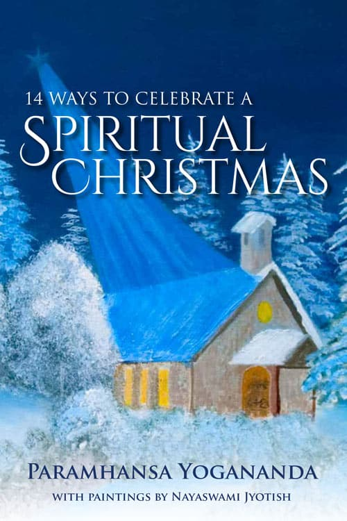 true meaning of christmas, ways to celebrate yoga teachings of jesus christ in christmas